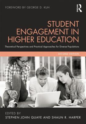 Student Engagement in Higher Education By Harper, Shaun R. (EDT)/ Quaye, Stephen John (EDT)